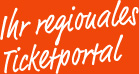 Ihr regionales Ticketportal